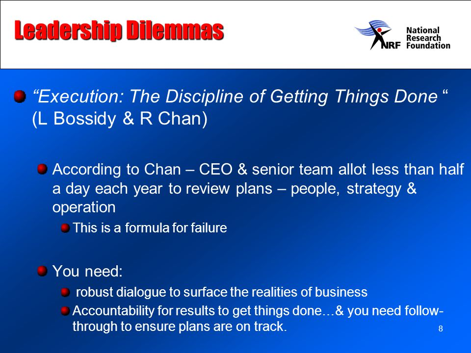 Leadership Dilemmas Execution: The Discipline of Getting Things Done (L Bossidy & R Chan)