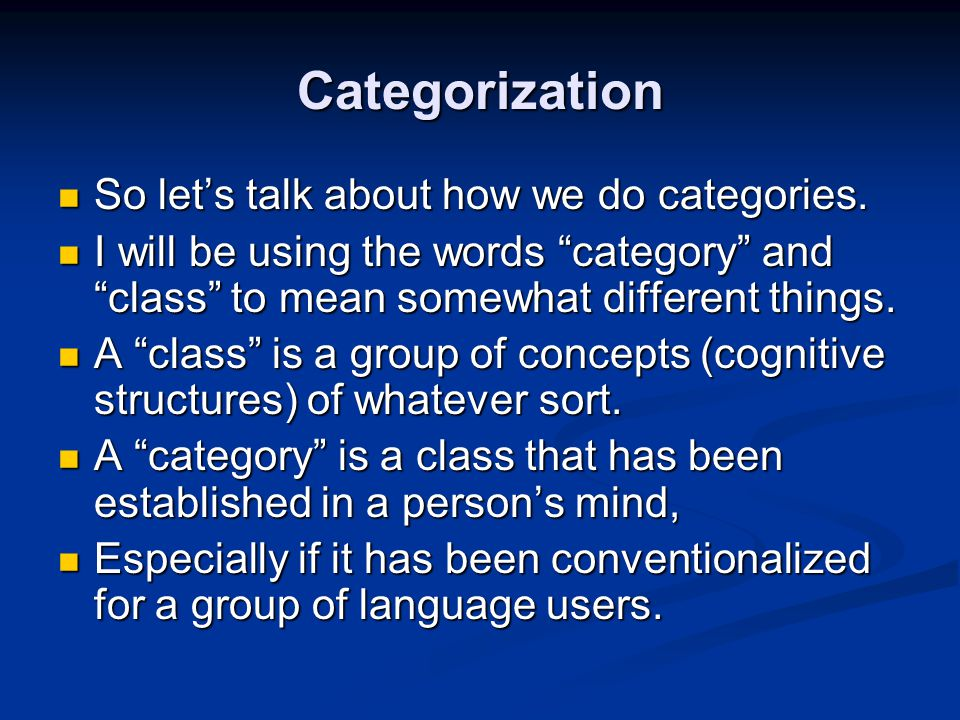 Categorization So let's talk about how we do categories.