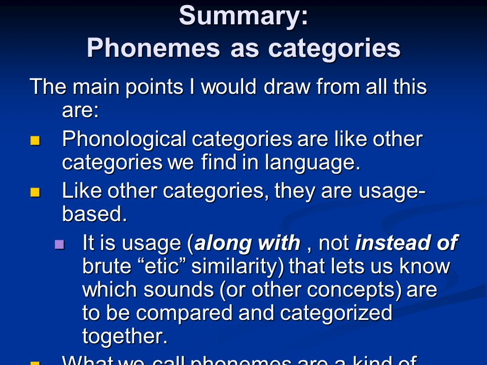 Summary: Phonemes as categories