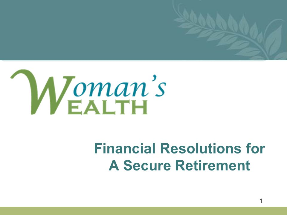 Financial Resolutions for A Secure Retirement