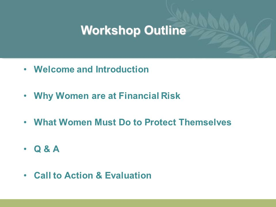 Workshop Outline Welcome and Introduction