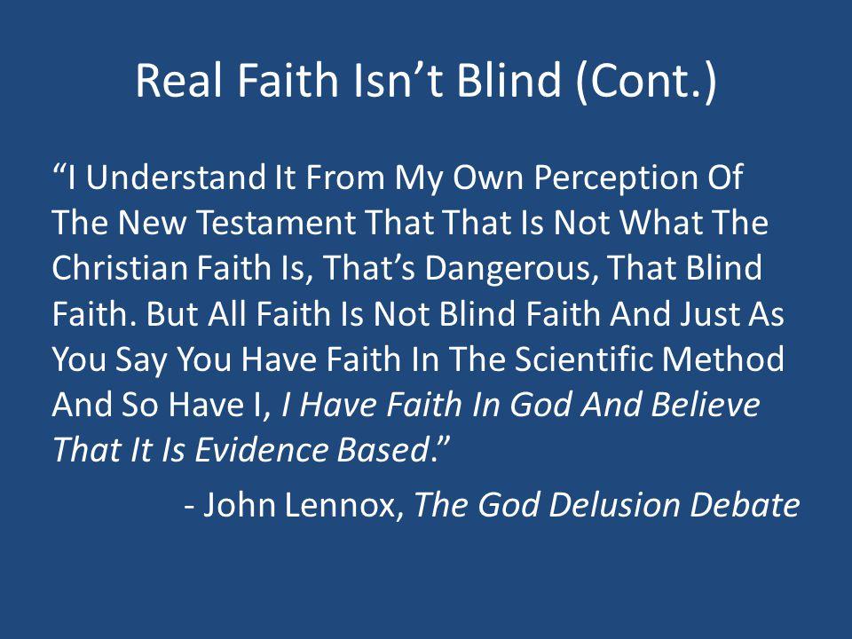 Real Faith Isn't Blind (Cont.)