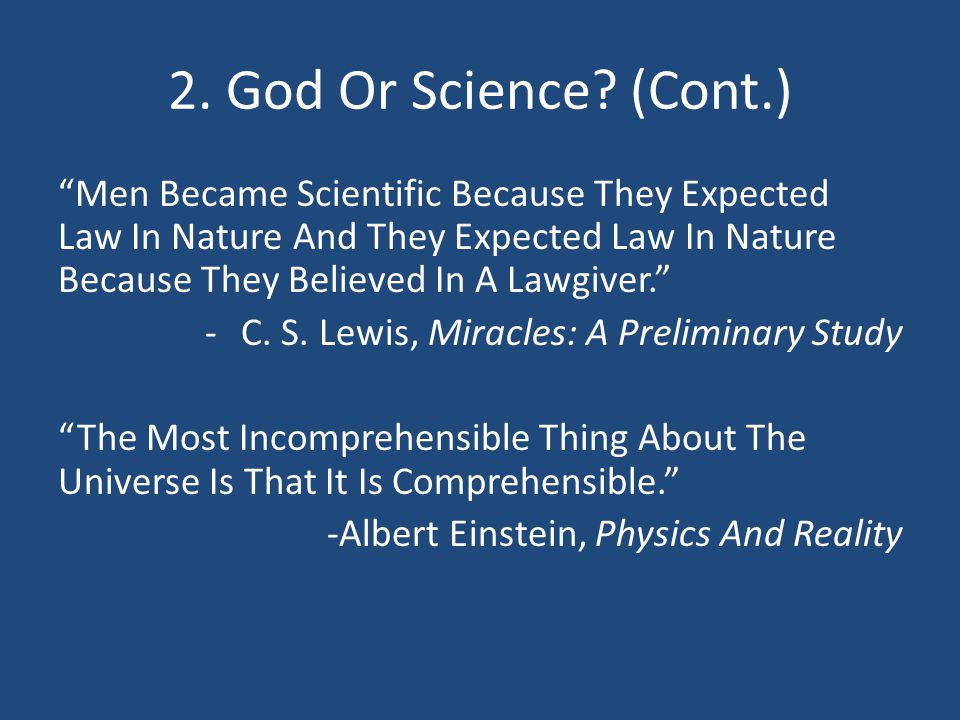 2. God Or Science (Cont.)