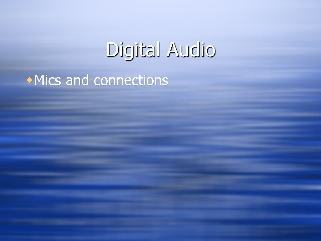 Digital Audio Mics and connections