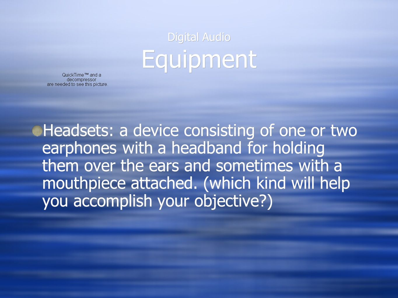 Digital Audio Equipment