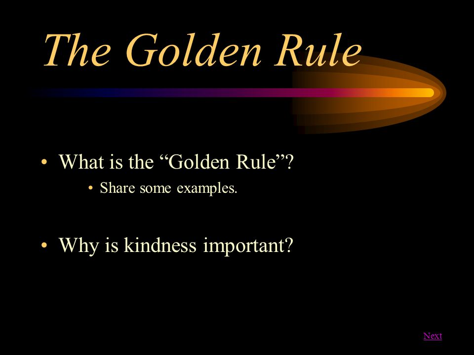 The Golden Rule What is the Golden Rule Why is kindness important