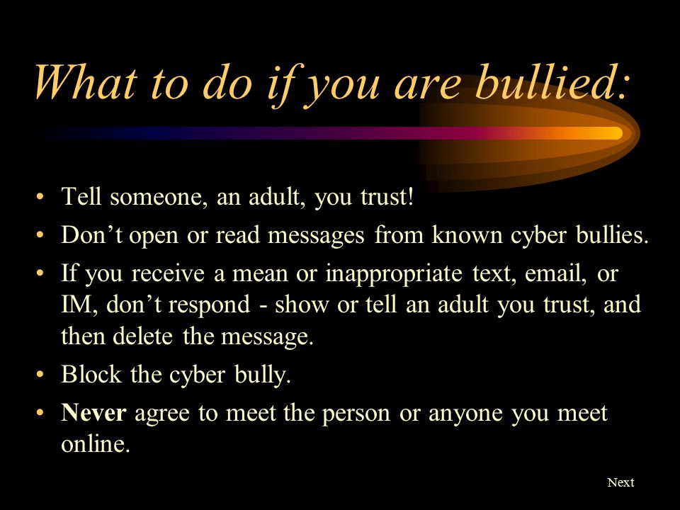 What to do if you are bullied: