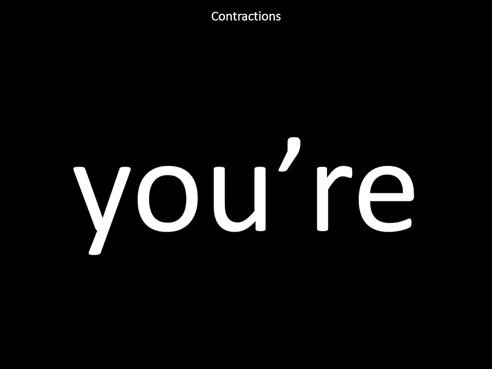 you're Contractions