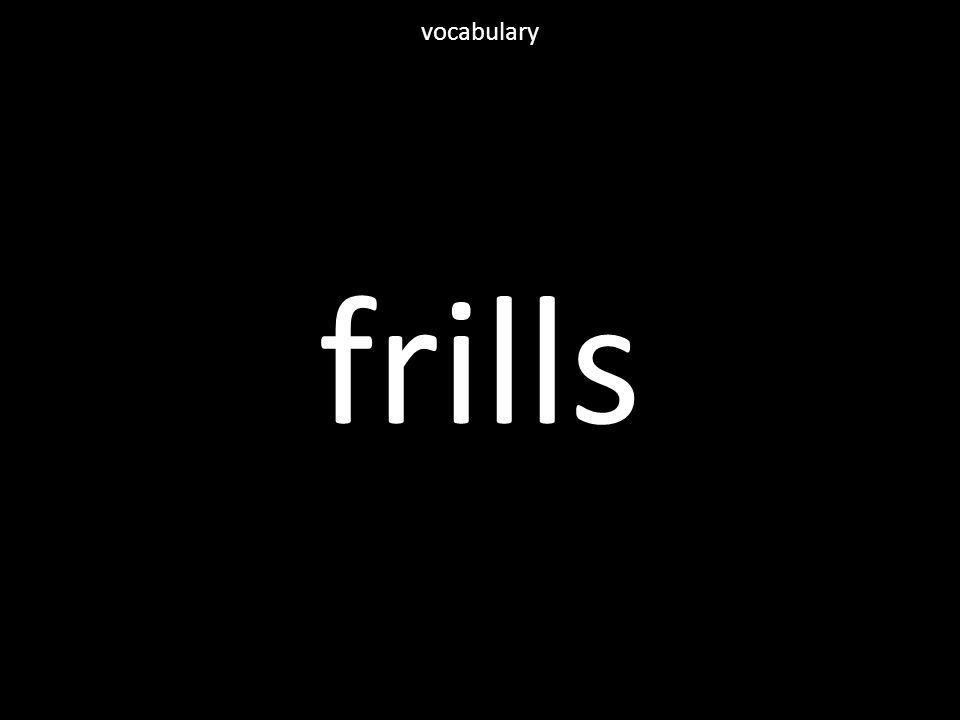 frills vocabulary