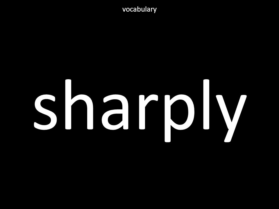 sharply vocabulary