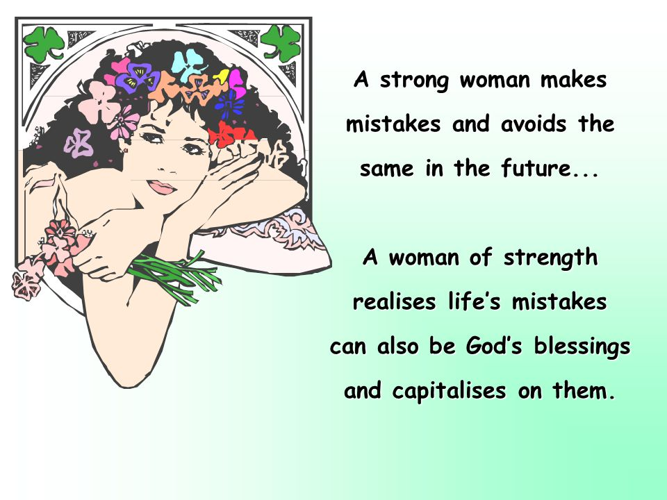 mistakes and avoids the same in the future...
