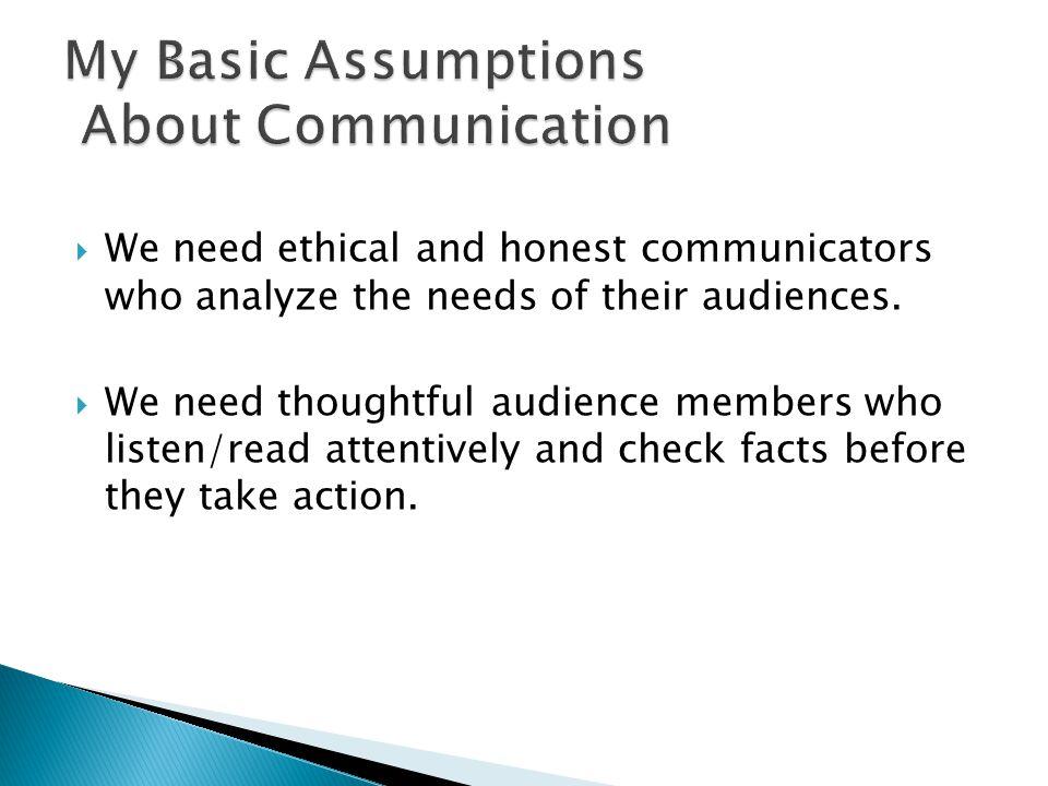 My Basic Assumptions About Communication