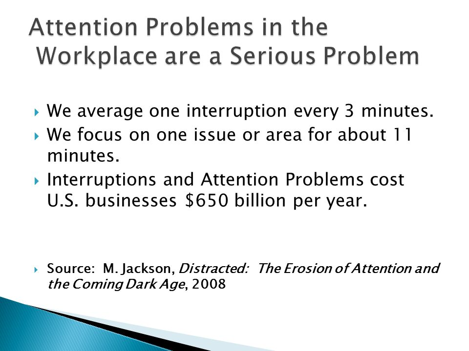 Attention Problems in the Workplace are a Serious Problem