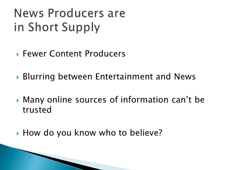 News Producers are in Short Supply