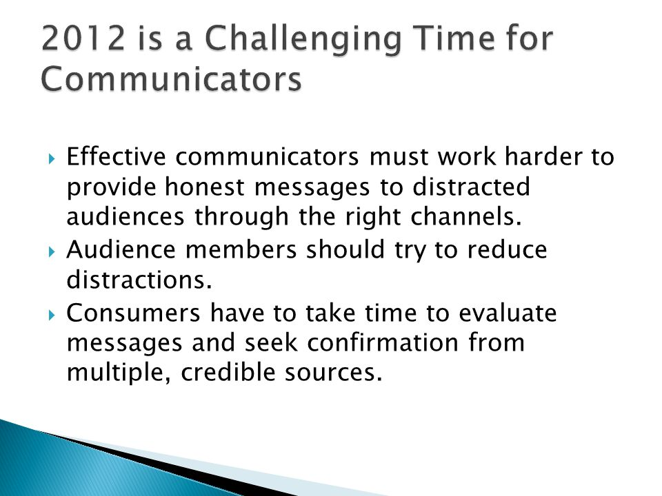 2012 is a Challenging Time for Communicators