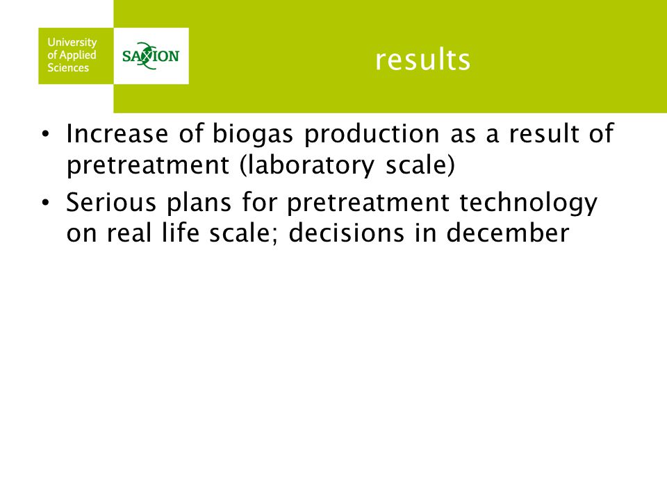 results Increase of biogas production as a result of pretreatment (laboratory scale)