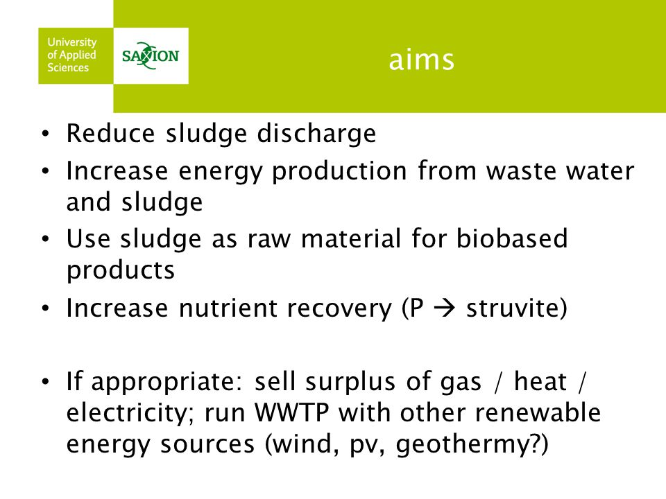 aims Reduce sludge discharge