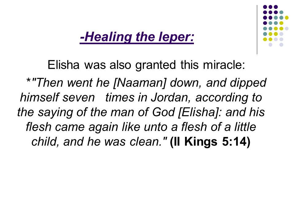 Elisha was also granted this miracle: