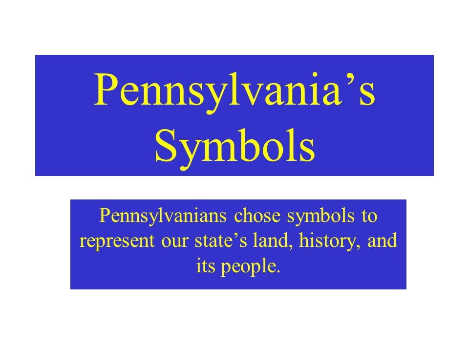 Pennsylvania's Symbols