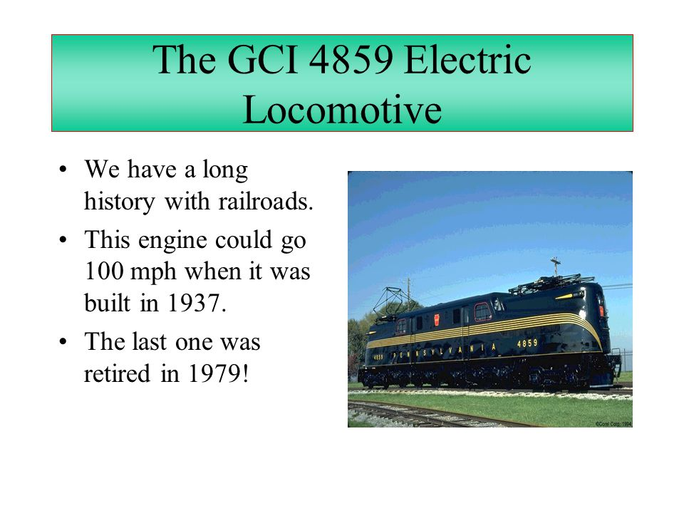 The GCI 4859 Electric Locomotive
