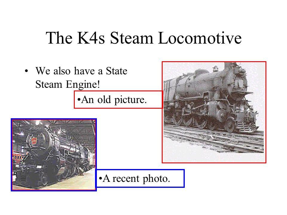 The K4s Steam Locomotive
