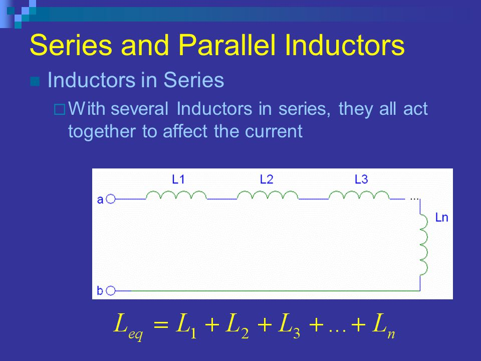 Series and Parallel Inductors