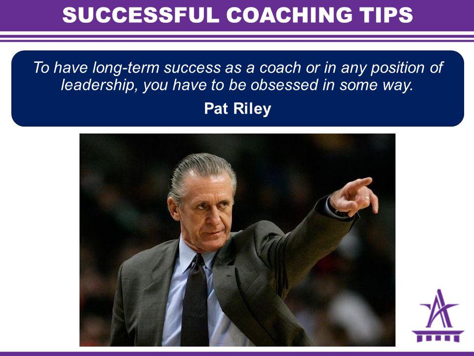 SUCCESSFUL COACHING TIPS