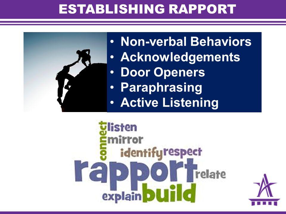 ESTABLISHING RAPPORT Non-verbal Behaviors Acknowledgements