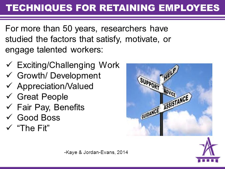 TECHNIQUES FOR RETAINING EMPLOYEES