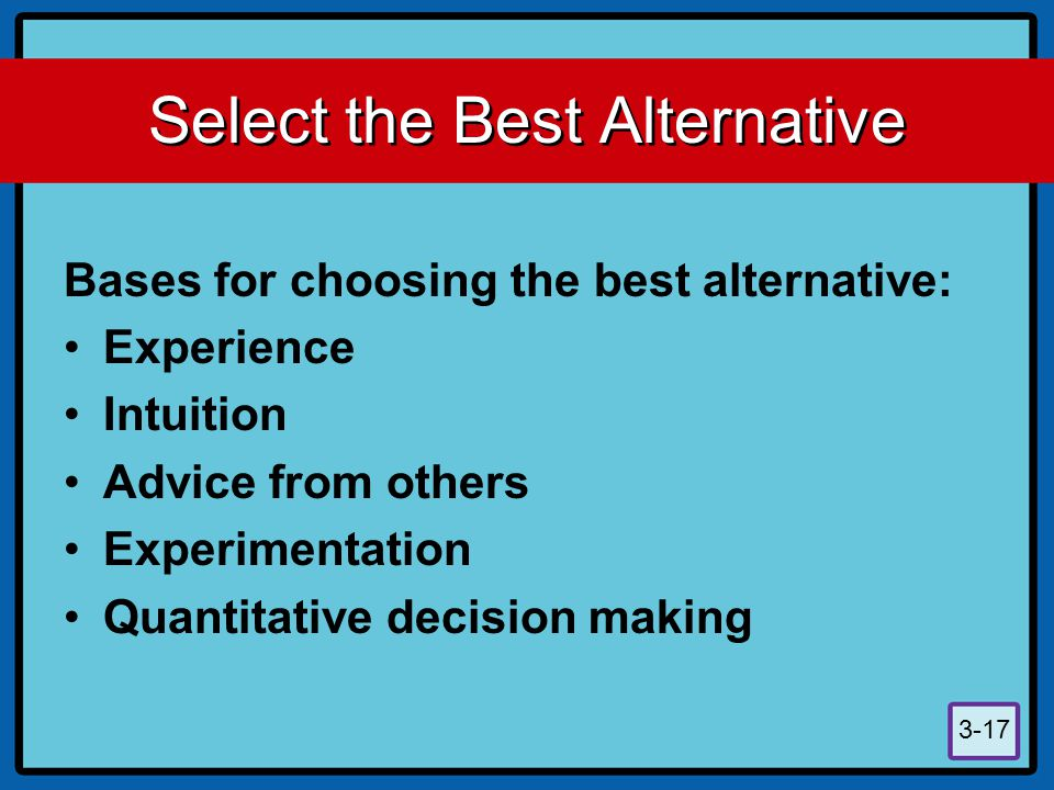 Select the Best Alternative