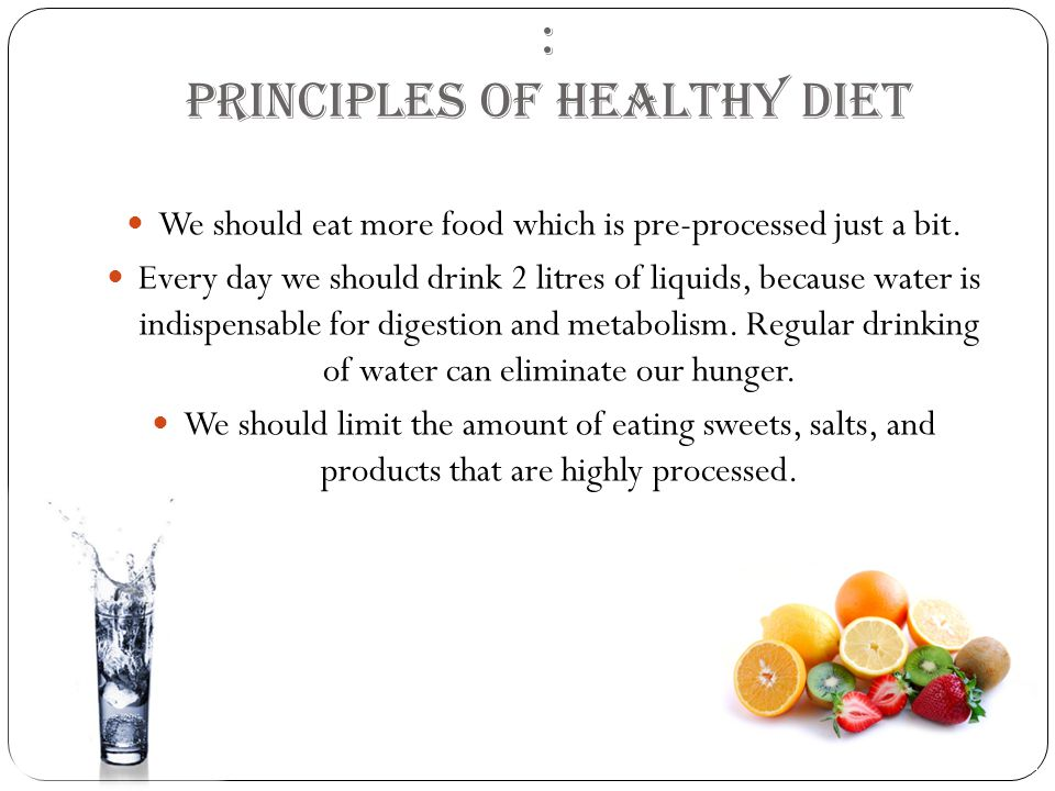 : Principles of healthy diet