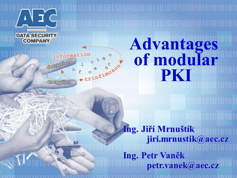 Advantages of modular PKI