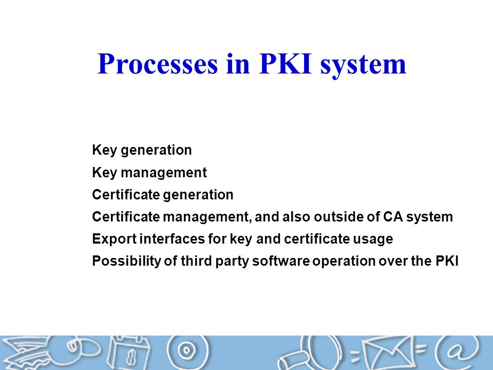 Processes in PKI system