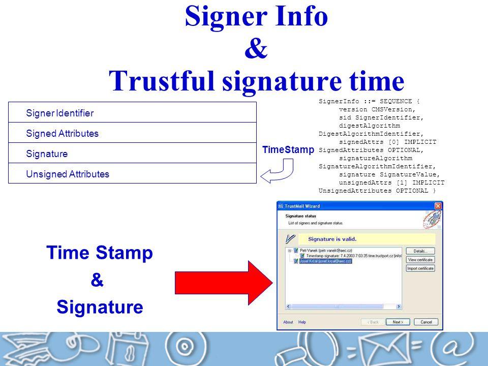 Signer Info & Trustful signature time