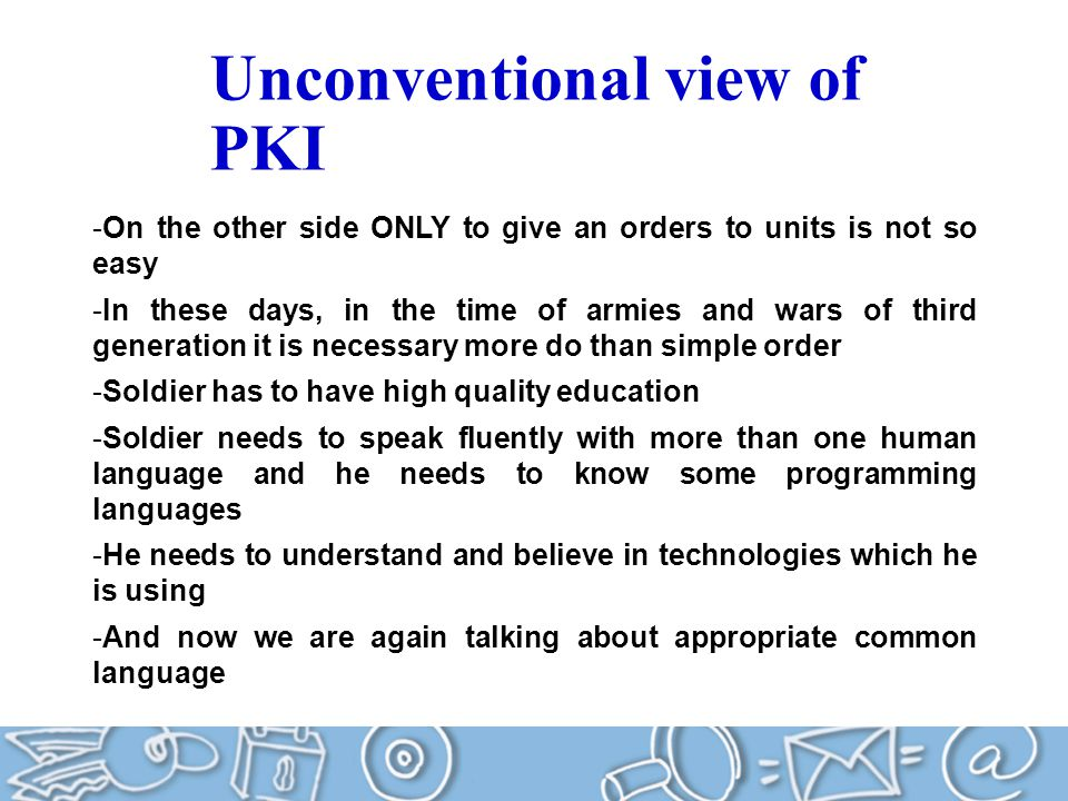 Unconventional view of PKI