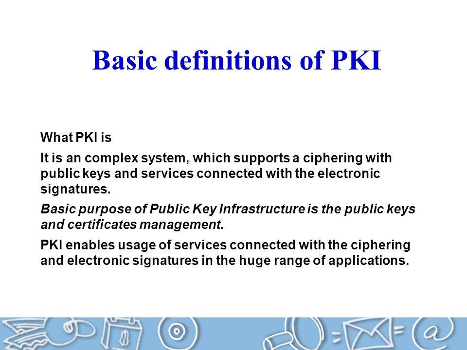 Basic definitions of PKI