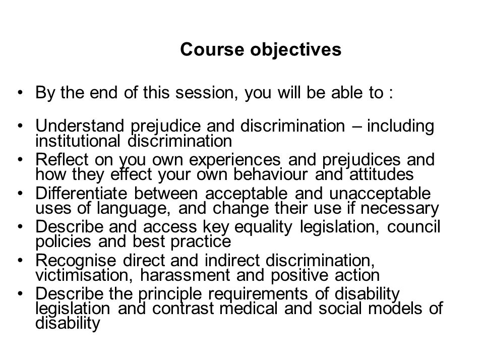 Course objectives By the end of this session, you will be able to :