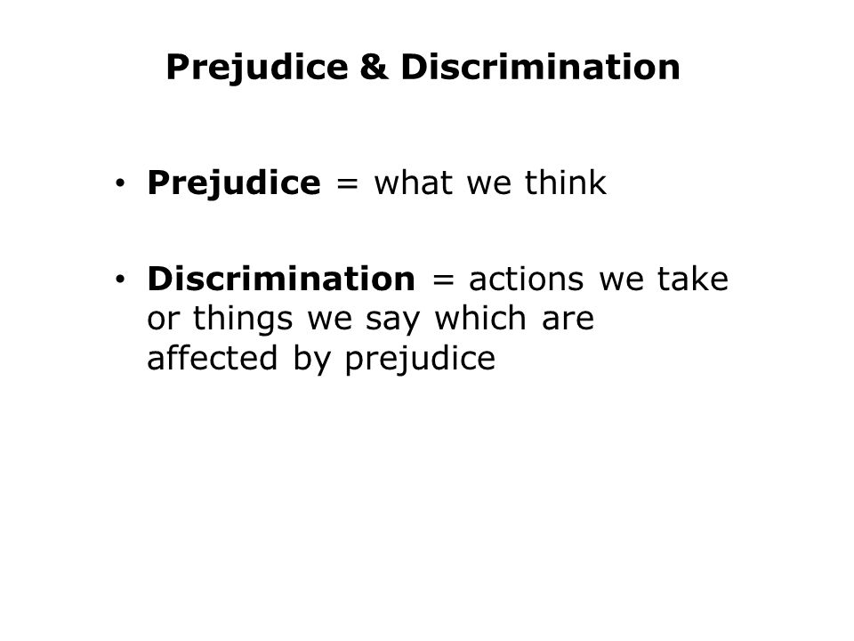Prejudice & Discrimination