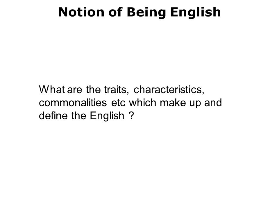 Notion of Being English