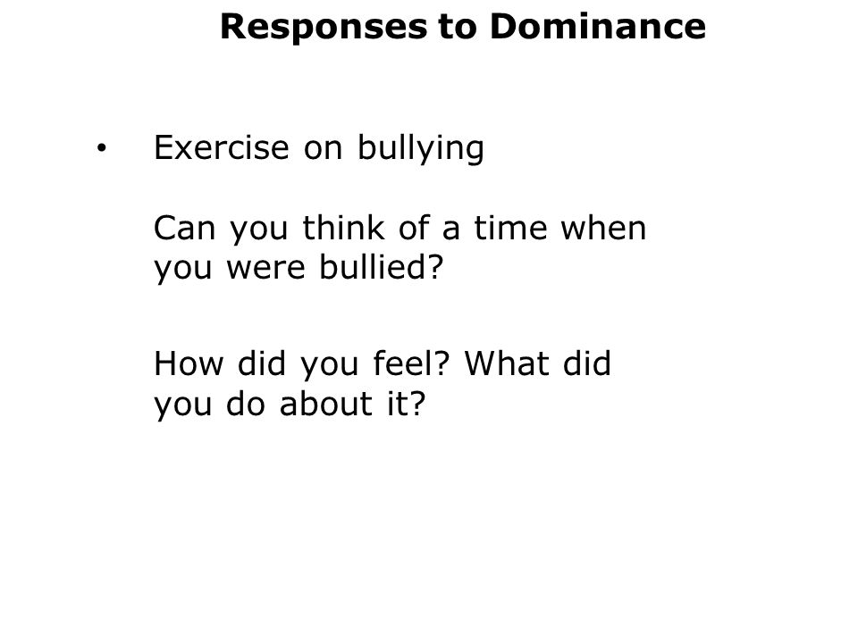 Responses to Dominance