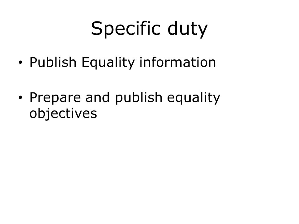 Specific duty Publish Equality information