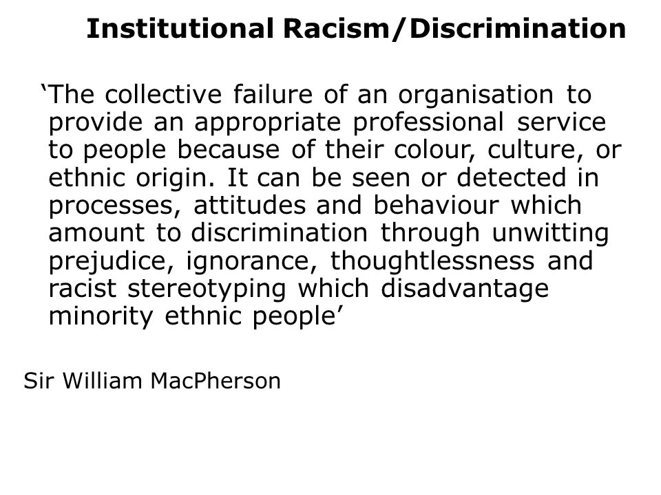 Institutional Racism/Discrimination