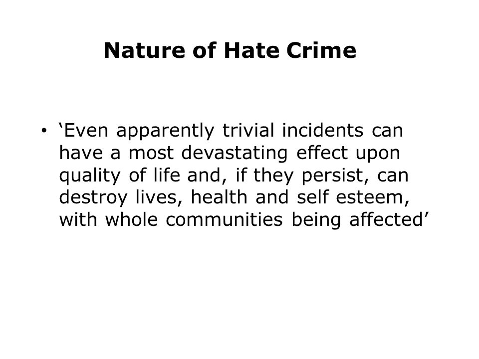 Nature of Hate Crime