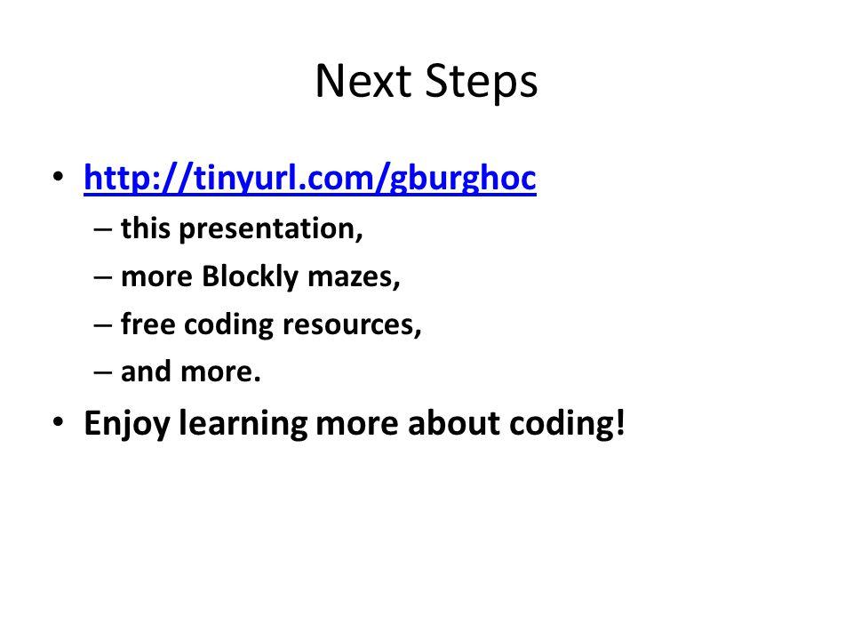 Next Steps http://tinyurl.com/gburghoc