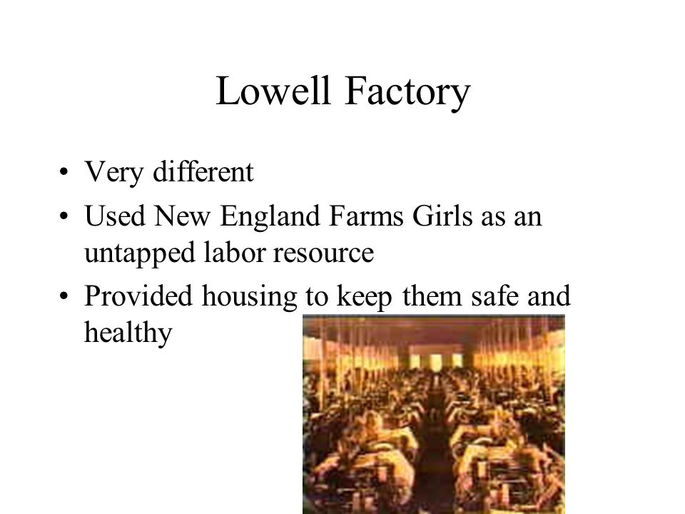 Lowell Factory Very different