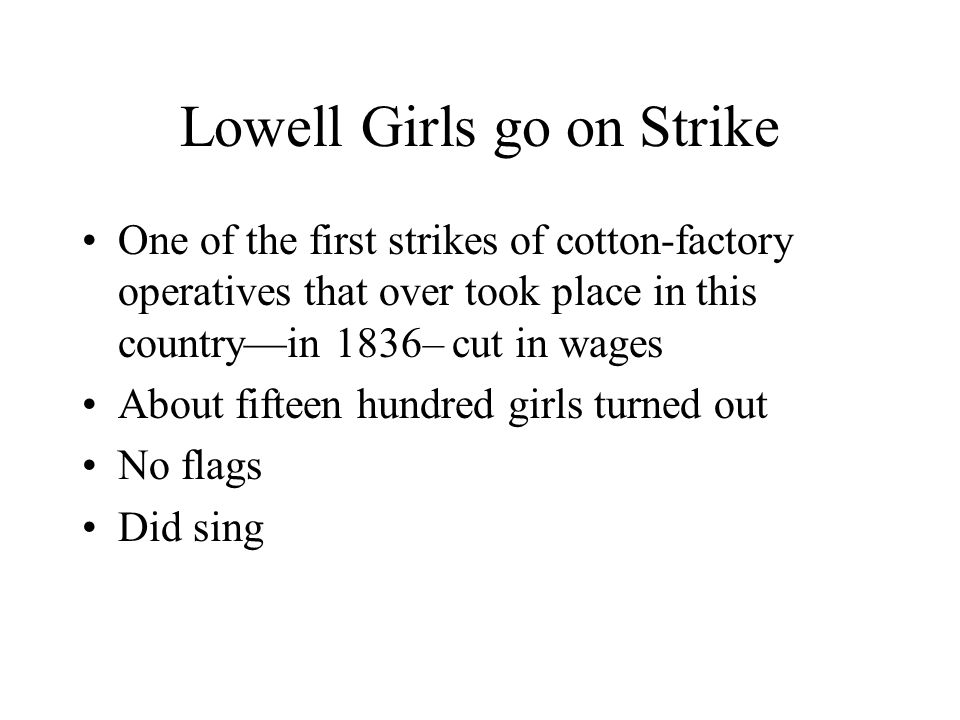 Lowell Girls go on Strike