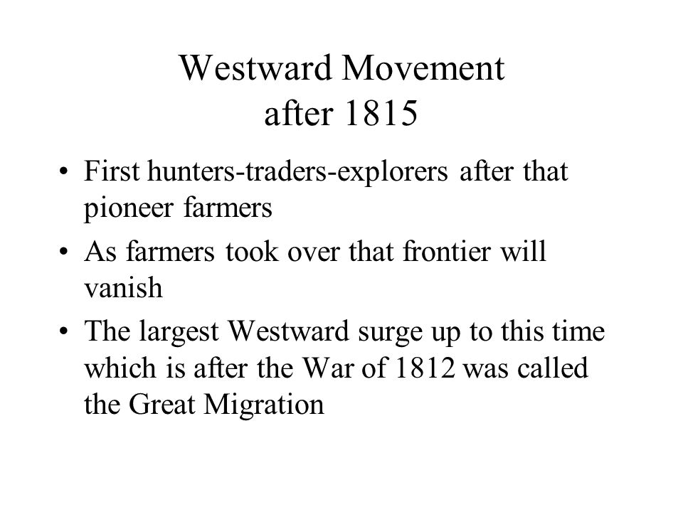 Westward Movement after 1815