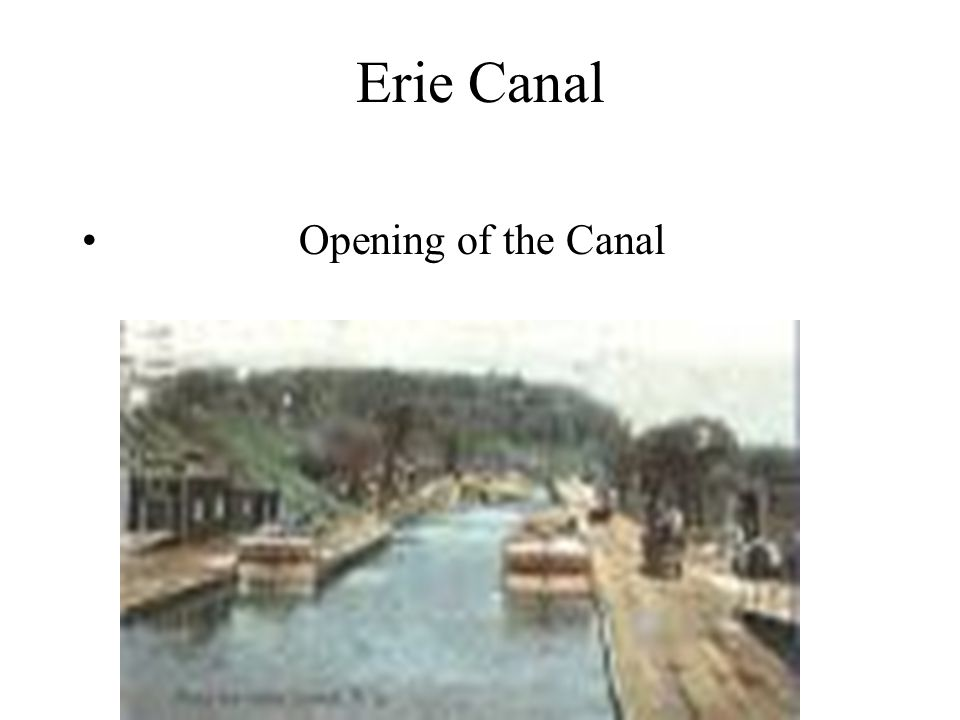 Erie Canal Opening of the Canal