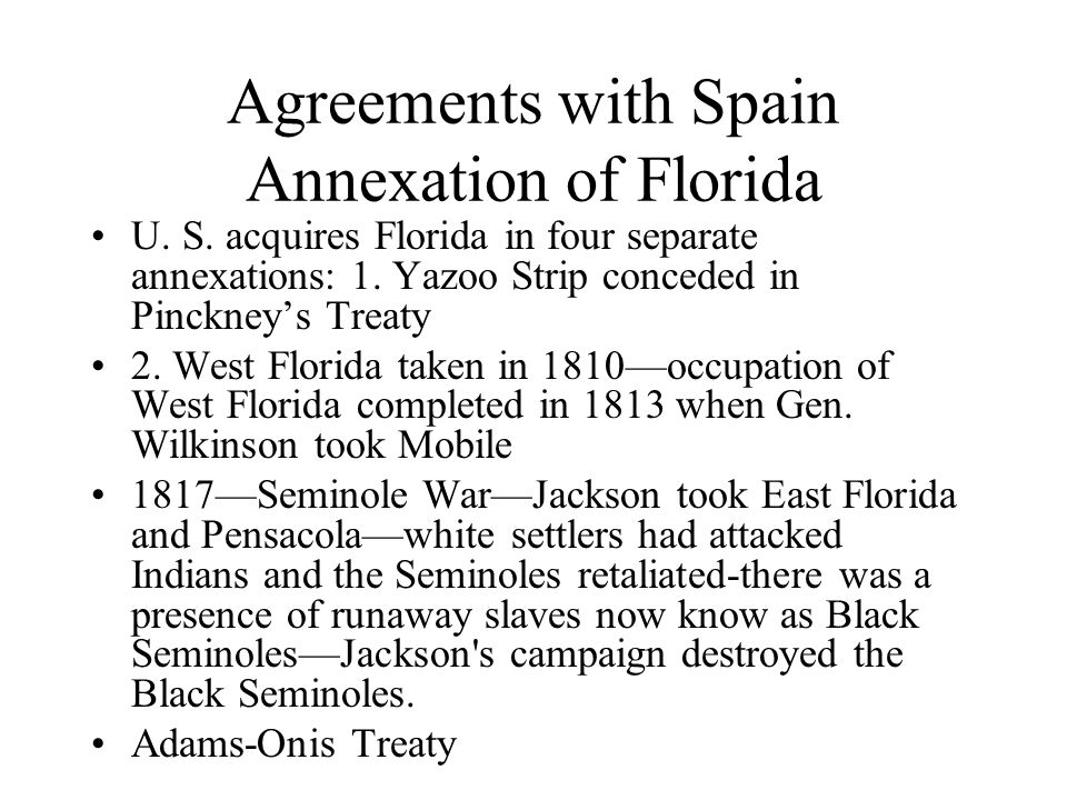 Agreements with Spain Annexation of Florida