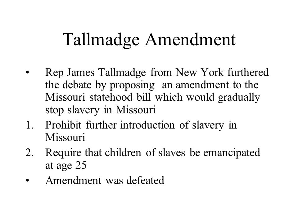 Tallmadge Amendment
